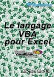 Michel Martin - Le langage VBA pour Excel.