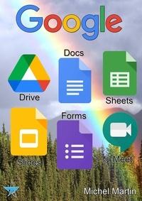 Michel Martin Mediaforma - Google Drive, Docs, Sheets, Slides, Forms et Meet.