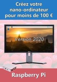 Michel Martin - Nouveau livreCréez botre nano-ordinateur pour moins de 100 € - Version 2020.