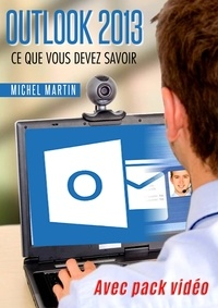 Michel Martin - Outlook 2013 - Avec pack vidéo.