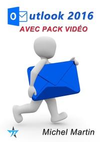Michel Martin - Outlook 2016 avec pack vidéo.