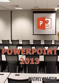 Michel Martin - PowerPoint 2013.