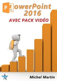 Michel Martin - PowerPoint 2016 avec pack vidéo.