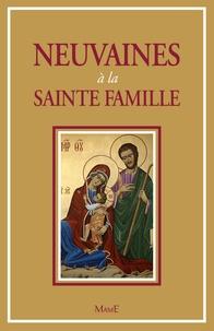 Michel Martin-Prével - Neuvaines à la Sainte Famille.