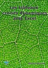 Michel Martin - Tableaux croisés dynamiques.