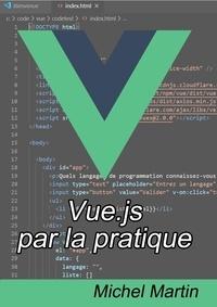 Michel Martin - Vue.js 2 par la pratique.