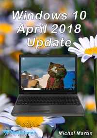 Michel Martin - Windows 10 April 2018 Update.