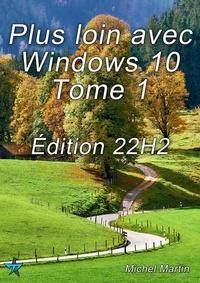 Michel Martin - Windows 10 Astuces - Tome 1 - 50 Astuces pour aller plus loin.
