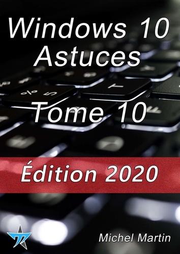 Windows 10 Astuces Tome 10