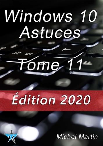 Windows 10 Astuces Tome 11