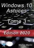 Michel Martin - Windows 10 Astuces Tome 3.