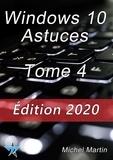 Michel Martin - Windows 10 Astuces Tome 4.