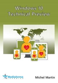 Michel Martin - Windows 10 Technical Preview.