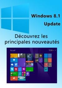 Michel Martin - Windows 8.1 Update - Bref aperçu des nouveautés.