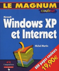 Michel Martin - Windows XP et Internet.