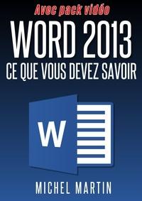 Michel Martin - Word 2013 - Avec pack vidéo.