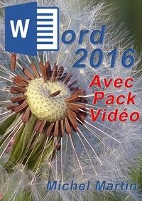 Michel Martin - Word 2016 avec pack vidéo.
