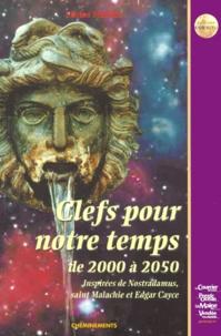 Deedr.fr Clefs pour notre temps de 2000 à 2050. Inspirées de Nostradamus, saint Malachie et Edgar Cayce Image