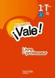 Michel Martínez - El Nuevo Vale! 1re et Tle Bac Pro A2+/B1 - Livre du professeur.