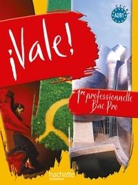 Espagnol, 1e professionnelle Bac Pro, Vale !- A2/B1 - Michel Martinez |