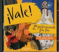 Espagnol 2e professionnelle Bac pro Vale!- 2 CD audio classe - Michel Martínez |