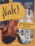 Michel Martinez et Marco Carinola - Espagnol 2e professionnelle Bac Pro Vale !.