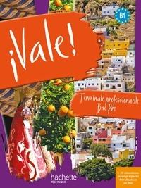 Espagnol Tle Bac Pro B1 Vale!.pdf