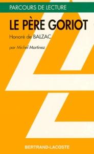 """Michel Martinez - """"Le Père Goriot"""", Balzac."""