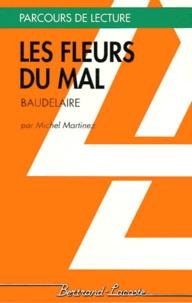 Michel Martinez - Les fleurs du mal, Baudelaire.