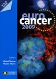 Michel Marty et Michel Boiron - Eurocancer 2009 - Compte-rendu du 22e congrès, 23-24-25 juin 2009, Palais des Congrès, Paris.
