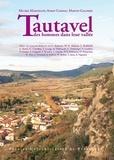 Michel Martzluff et Aymat Catafau - Tautavel - Des hommes dans leur vallée.