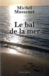 Michel Massenet - Le bal de la mer.