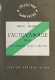 Michel Massian et J.-A. Carlotti - L'automaboule.