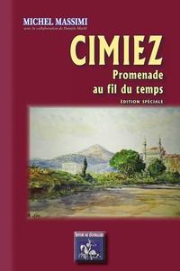 Michel Massimi - Cimiez - Promenade au fil du temps.