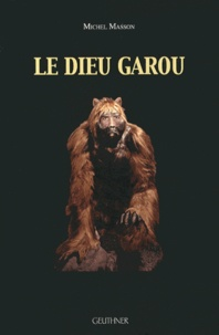 Michel Masson - Le Dieu garou.