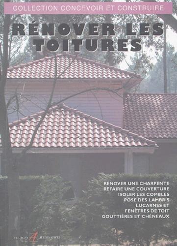 Michel Matana - Rénover les toitures.