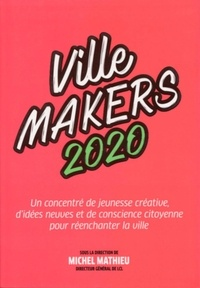 Michel Mathieu - Ville Makers.