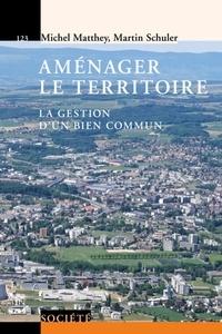 Aménager le territoire - La gestion dun bien commun.pdf