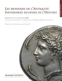 Michel-Max Bendenoun - Les monnaies de l'Antiquité - Inestimables richesses de l'histoire.