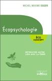 Michel Maxime Egger - Ecopsychologie - Retrouver notre lien avec la Terre.