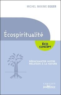 Ebook magazine pdf téléchargement gratuit L'écospiritualité  - Réenchanter notre relation à la nature (Litterature Francaise) 9788889055946 MOBI DJVU RTF