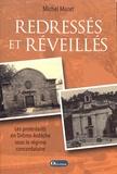 Michel Mazet - Redressés et réveillés - Les protestants en Drôme-Ardêche sous le régime concordataire.