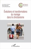 Michel Mazoyer et Paul Mirault - Cahiers Disputatio N° 2 : Evolutions et transformations du mariage dans le christianisme.