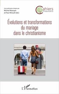 Michel Mazoyer et Paul Mirault - Cahiers Disputatio N° 2 : Evolutions et transformations du mariage dans le christianisme.