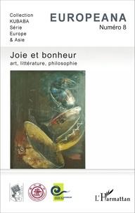 Michel Mazoyer et Valérie Faranton - Europeana N° 8 : Joie et bonheur - Art, littérature, philosophie.