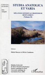 Michel Mazoyer - Mélanges offerts au professeur R. - Lebrun. Tome 2 , Anatolica et varia.