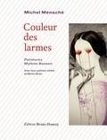 Michel Ménaché - Couleur des larmes.