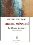 Michel Ménaché - La paume des jours et autres poèmes.