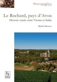 Michel Meneault - Chronique paysanne : au pays d'Avon - le Ruchard.