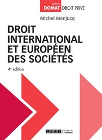 Michel Menjucq - Droit international et européen des sociétés.